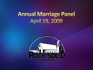 Annual Marriage Panel April 19, 2009