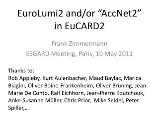 "EuroLumi2 and/or ""AccNet2""  in EuCARD2"