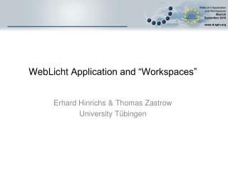 "WebLicht  Application and ""Workspaces"""