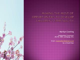 Making  the most of opportunities to develop children's spirituality