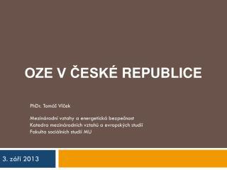 OZE V České  republiCE