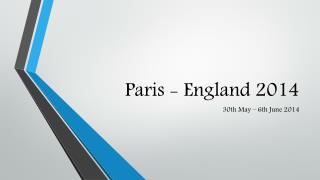 Paris -  England  2014