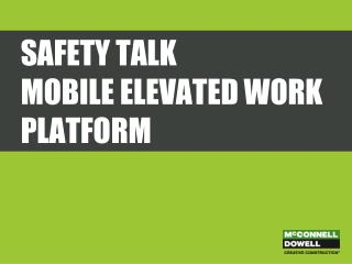 Safety Talk mobile elevated work platform