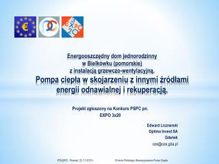 Edward Licznerski Optima Invest SA Gdańsk oze@oze.gda.pl