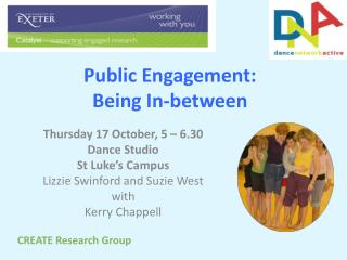 Public Engagement:  Being In-between