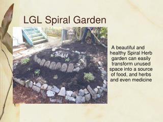 LGL Spiral Garden