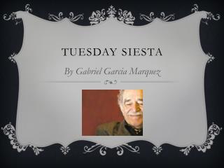 Tuesday Siesta