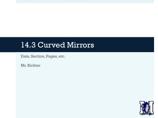 14.3 Curved Mirrors
