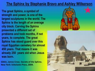 The Sphinx by Stephanie  Bravo  a nd  Ashley  Wilkerson