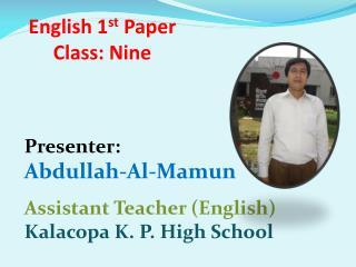 English 1 st  Paper Class: Nine