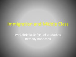Immigration and Middle Class