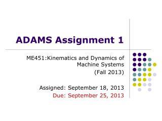 ADAMS Assignment 1