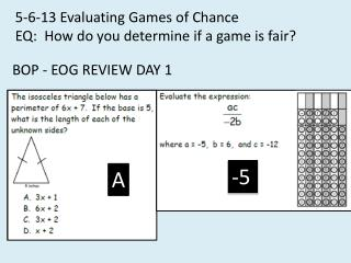 5-6-13 Evaluating Games of Chance EQ:  How do you determine if a game is fair?
