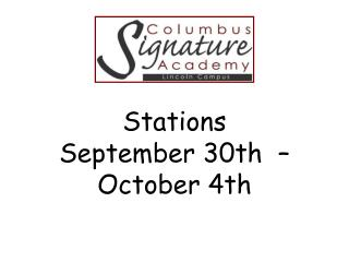 Stations  September 30th  – October 4th