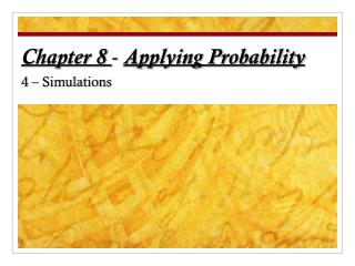 Chapter 8 -  Applying Probability