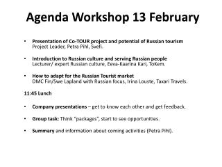 Agenda Workshop 13  February