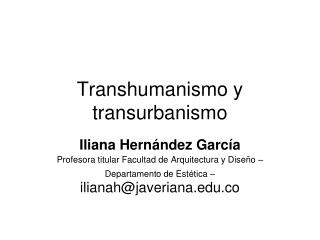 Transhumanismo y transurbanismo