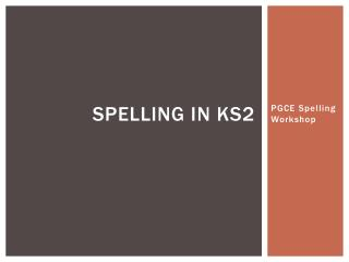 Spelling in KS2