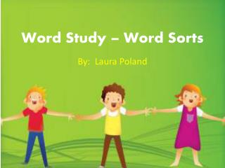 Word Study – Word Sorts