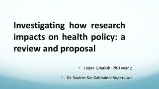 Investigating how research impacts on health policy: a review and proposal