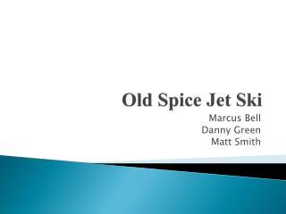 Old Spice Jet Ski