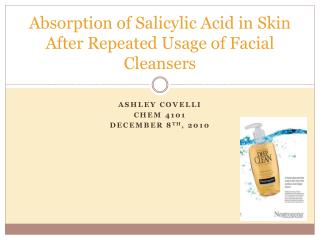 Absorption of Salicylic Acid in Skin After Repeated Usage of Facial Cleansers