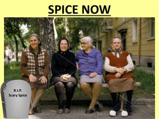 SPICE NOW