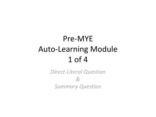 Pre-MYE  Auto-Learning Module  1 of 4