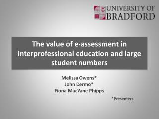 The value of e-assessment in  interprofessional  education and large student numbers