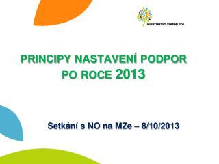principy nastavení podpor  po roce 2013