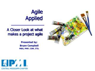 Agile  Applied A Closer Look at what makes a project agile