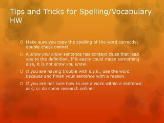 Tips and Tricks for Spelling/Vocabulary HW