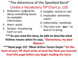 """""""The Adventure of the Speckled Band"""" Create a Vocabulary TIP Chart p. 120"""