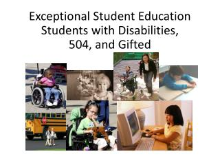 Exceptional Student Education  Students with Disabilities,  504, and Gifted