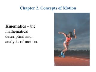 Chapter 2. Concepts of Motion
