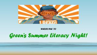 Green's  Summer Literacy Night!