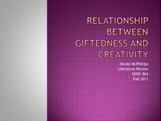 Relationship between Giftedness and creativity