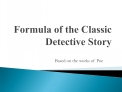 Formula of the Classic Detective Story