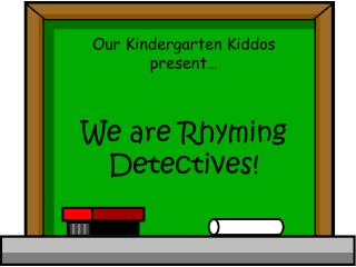 We are Rhyming Detectives
