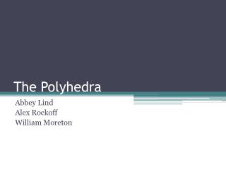 The  Polyhedra