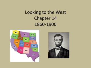 Looking to the West Chapter 14 1860-1900