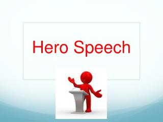 Hero Speech