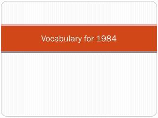 Vocabulary for 1984