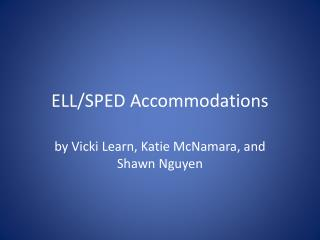 ELL/SPED Accommodations