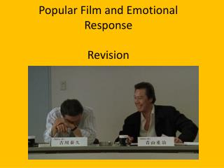 Popular Film and Emotional Response  Revision