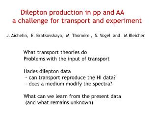 What  transport  theories  do                Problems with  the input of transport