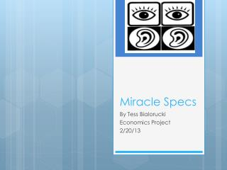 Miracle Specs