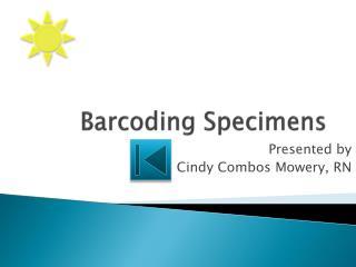 Barcoding Specimens