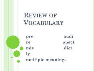Review of Vocabulary
