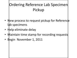 Ordering  Reference  Lab  Specimen  Pickup